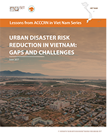 Lessons from ACCCRN in Viet Nam Series: Urban Disaster Risk Reduction in Vietnam: Gaps and Challenges