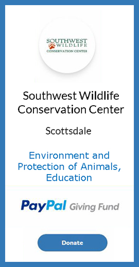 DONATE to Southwest Wildlife Conservation Center Scottsdale