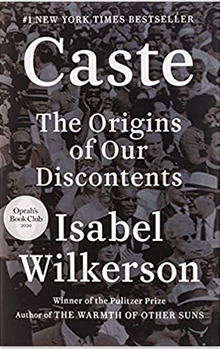 Caste – The Origins of our Discontents