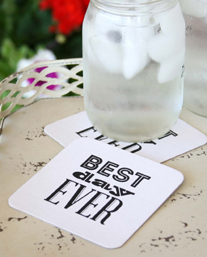 Best Day Ever Coasters