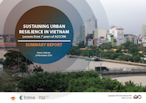 Workshop Summary Report: Sustaining Urban Resilience in Vietnam-Lessons from 7 years of ACCCRN