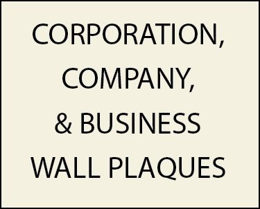 Z35300 -  Wall Plaques for Corporations, Companies, and Businesses