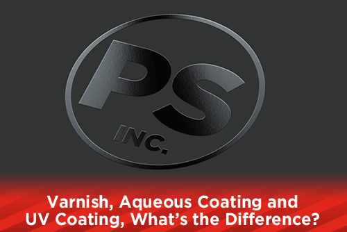 Varnish, Aqueous Coating and UV Coating, What's the Difference?