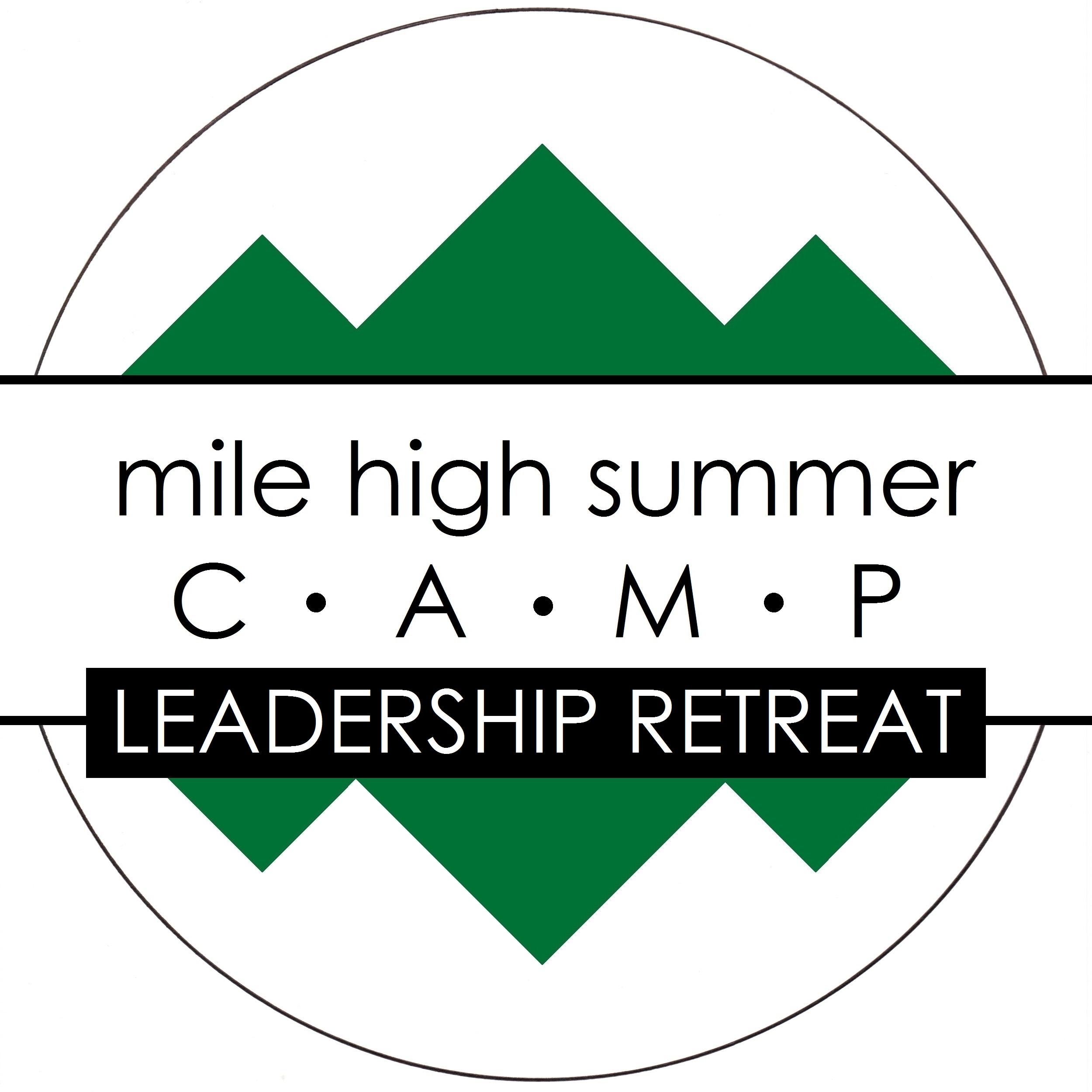 Leadership Retreat: Mile High Summer Camp