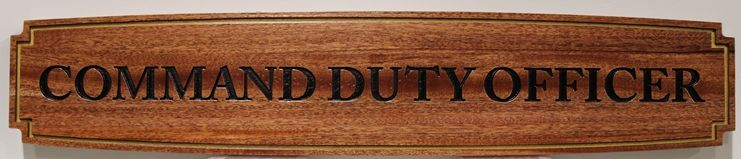 IP-1982  - Engraved Room Name Sign for a  Command Duty Officer, Mahogany Wood