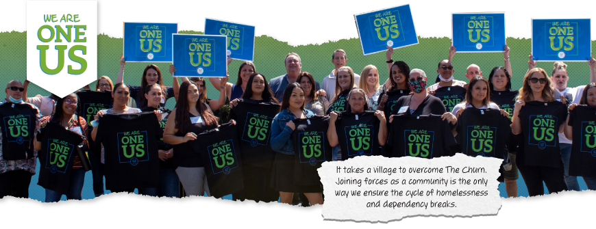 #WeAreOneUs: Together, We Crush The Churn in Our Communities
