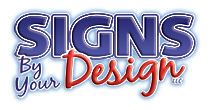 Signs by Your Design