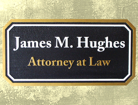 A10136 - Sandblasted HDU Attorney Sign