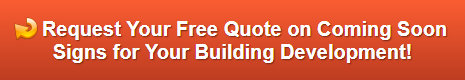 Free quote on coming soon signs Los Angeles CA
