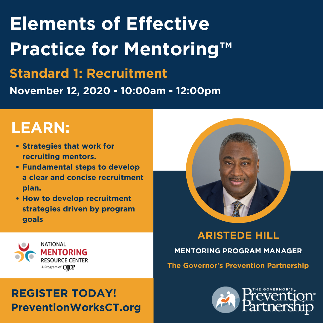 Elements of Effective Practice for Mentoring™ Standard 1: Recruitment