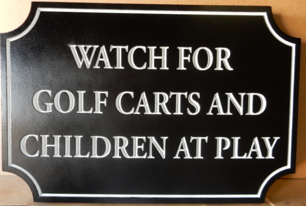 E14541 – Carved HDU Safety Sign for Golf Carts and Children at Play, at Country Club