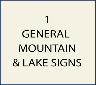 1. M22000 - General Mountain & Lake Home & Business Signs