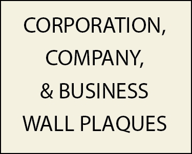 Z35300 - - Wall Plaques for Corporations, Companies, and Businesses