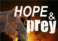 Hope and Prey