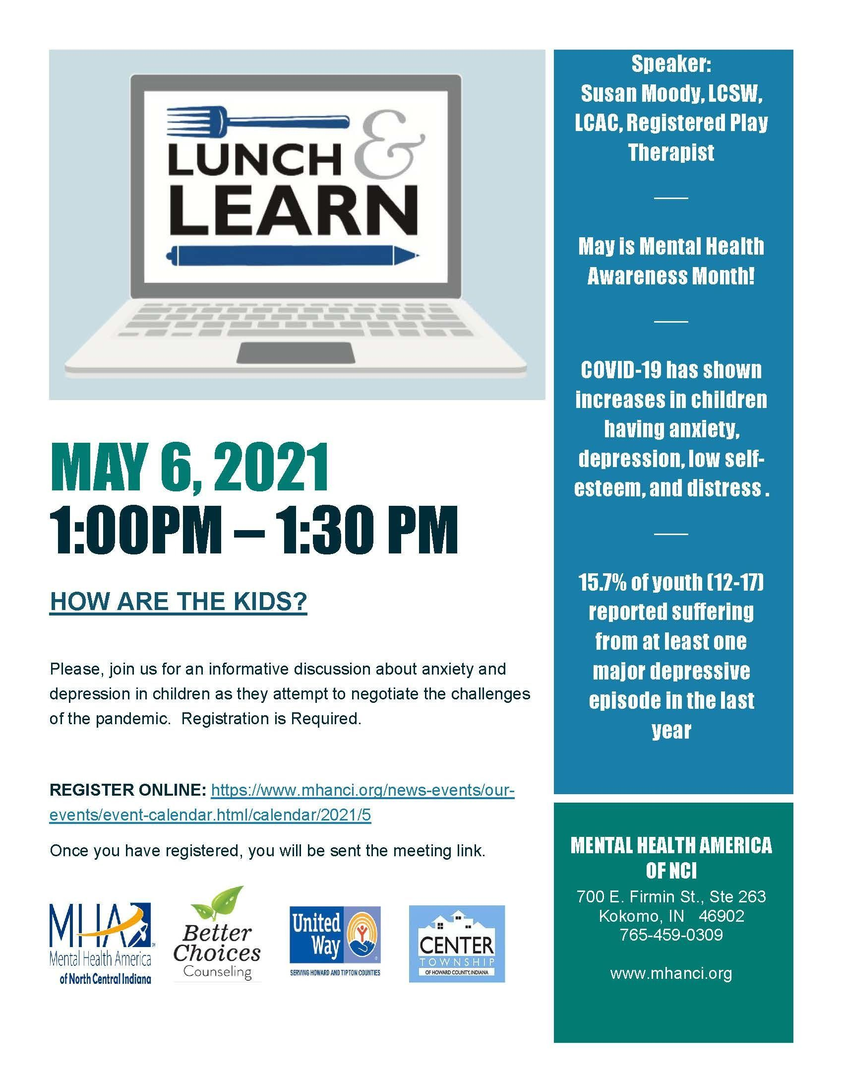 Virtual Lunch & Learn - HOW ARE THE KIDS?