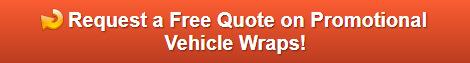 Free quote on promotional vehicle wraps Orange County CA