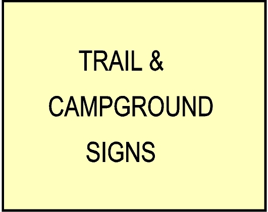 G16100 - Carved Custom  Trail and Campground Signs for Federal, State, County and Private Parks and Recreation Areas