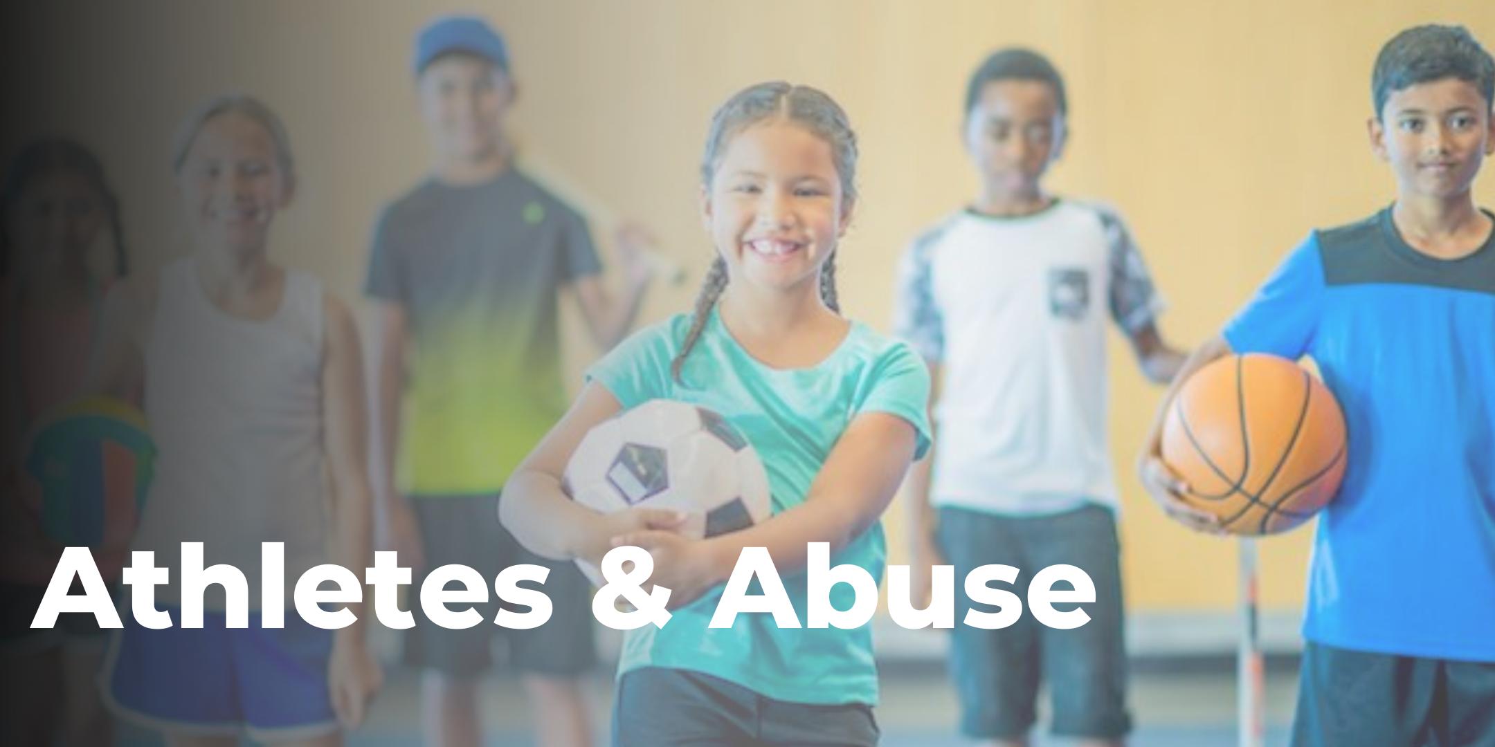Athletes & Abuse Training