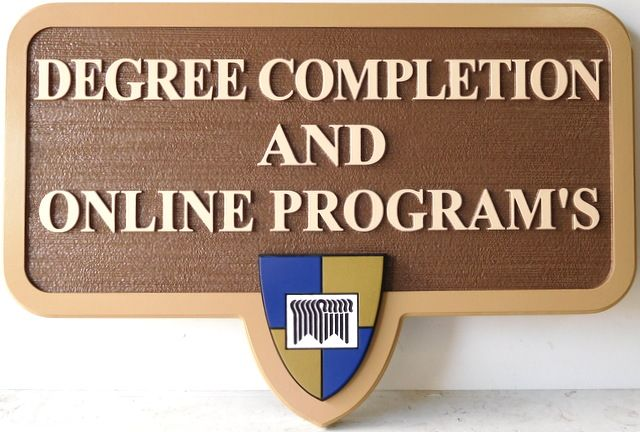 "FA15616 - Carved HDU Building  Sign ""Degree Completion and Online Programs"" for a University, 2.5-D"
