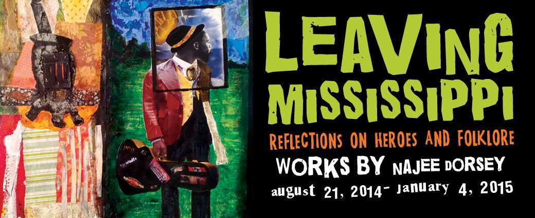 Leaving Mississippi – Reflections on Heroes and Folklore: Works by Najee Dorsey