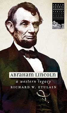 Lincoln, Mount Rushmore at center of latest State Historical Society biography
