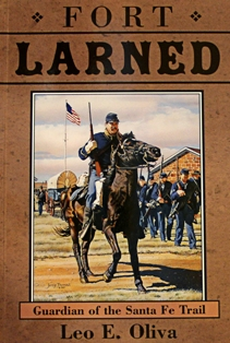 Fort Larned: Guardian of the Santa Fe Trail