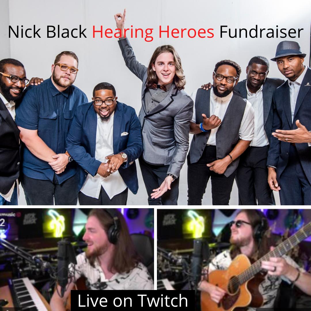 Nick Black Hearing Heroes Streaming Fundraiser