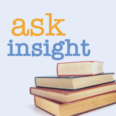 Ask Insight: Help! I'm feeling overwhelmed with caregiving.