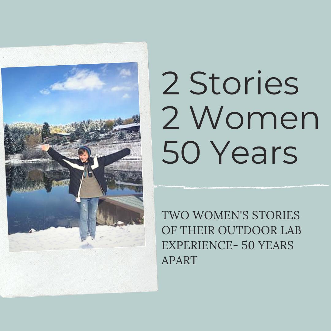 2 Women. 2 Stories. 50 Years.