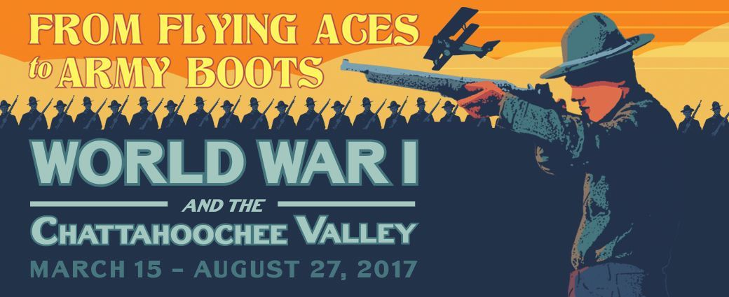 From Flying Aces to Army Boots: WWI and the Chattahoochee Valley