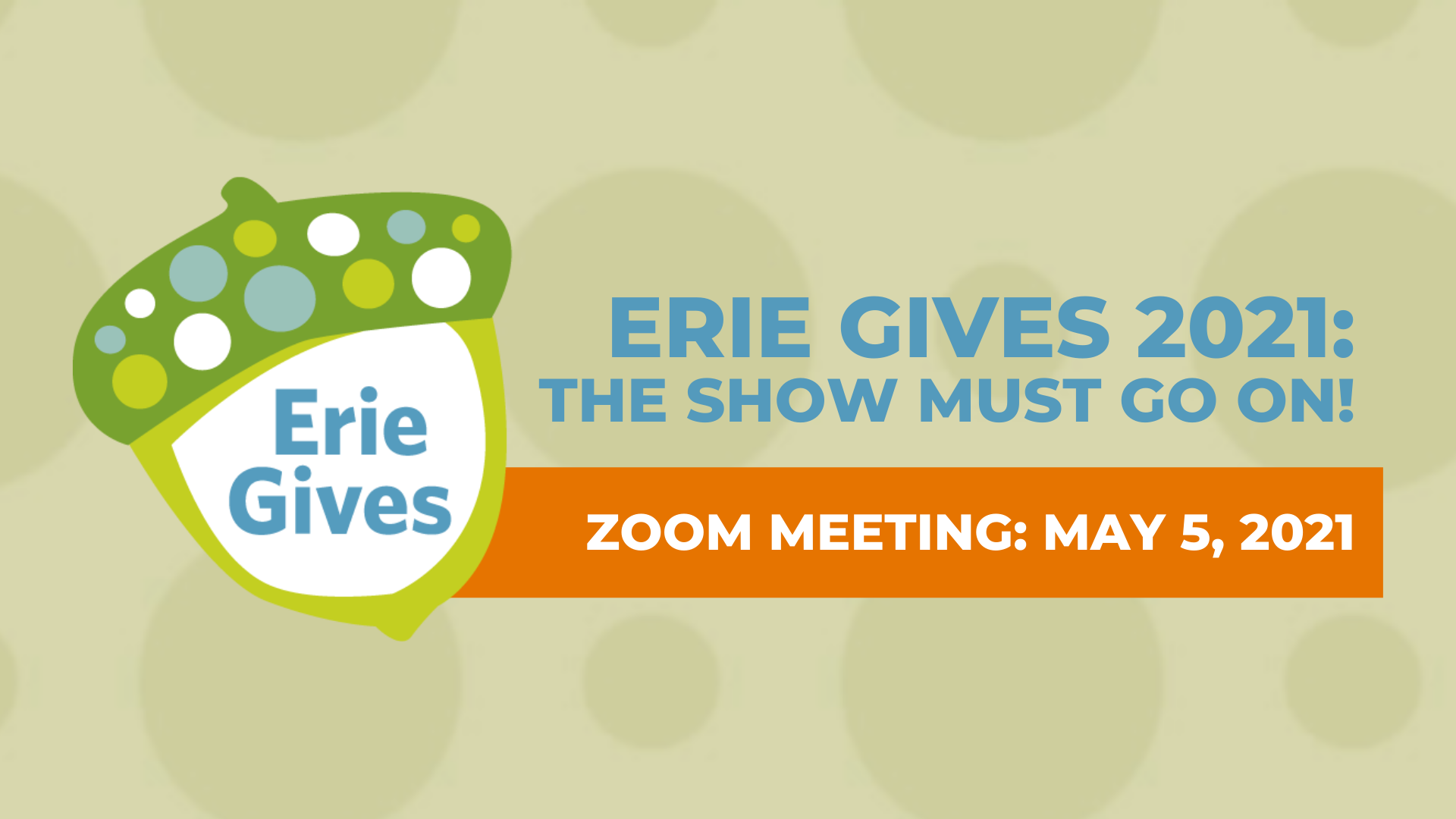 [Zoom Meeting] Erie Gives 2021: The Show Must Go On!