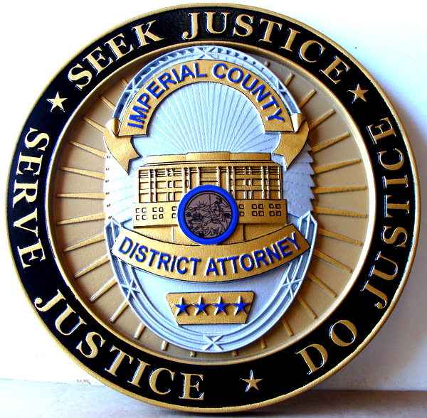 A10905 - Carved 3-D HDU  Wall  Plaque containing the Badge of the  District Attorney of Imperial Valley (Painted Full Color)