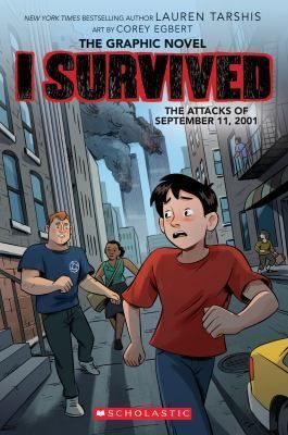 I Survived the Attacks of September 11, 2001 : The Graphic Novel