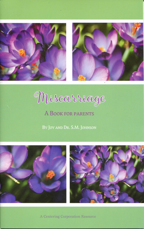 Miscarriage-A Book for Parents