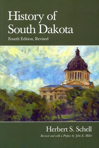 History of South Dakota, Fourth Edition, Revised