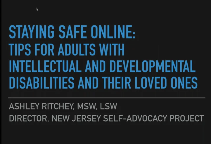 WEBINAR: Internet Safety Tips for Adults with IDD and Their Loved Ones
