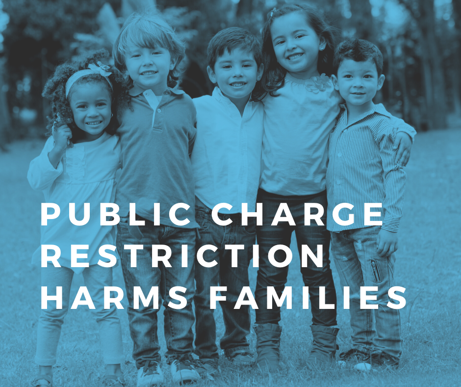 Public Charge Restriction Harms Families