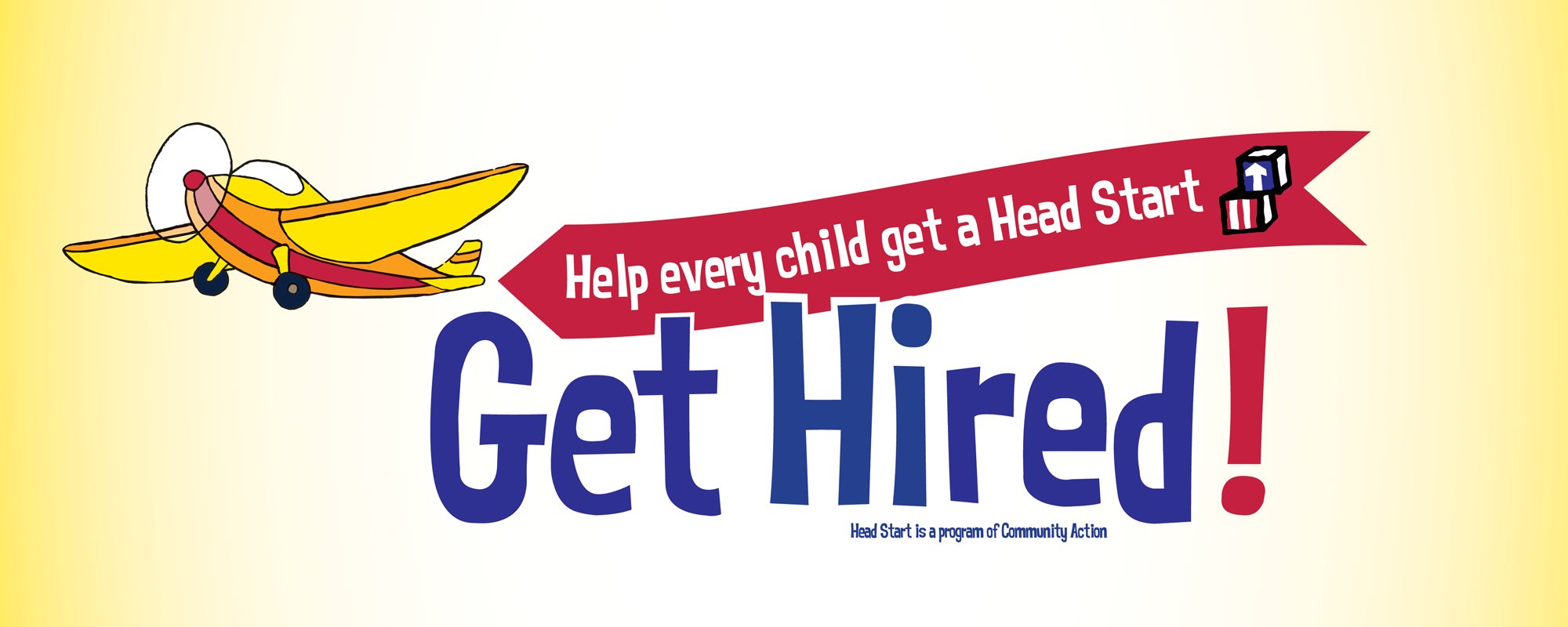 Get hired with Head Start TODAY!