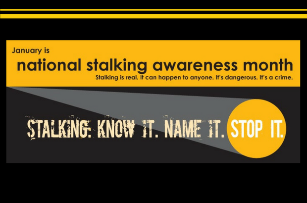 January is National Stalking Awareness Month