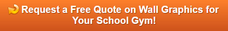 Free quote on gym wall graphics for schools in Orange County CA