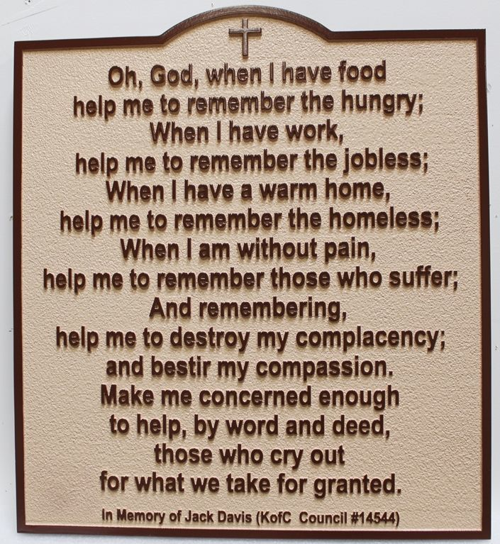 """D132276- Carved 2.5-D Raised Relief HDU Plaque Featuring the Poem """"Oh God when I have food, help me remember the hungry .."""""""