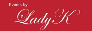 Events by Lady K