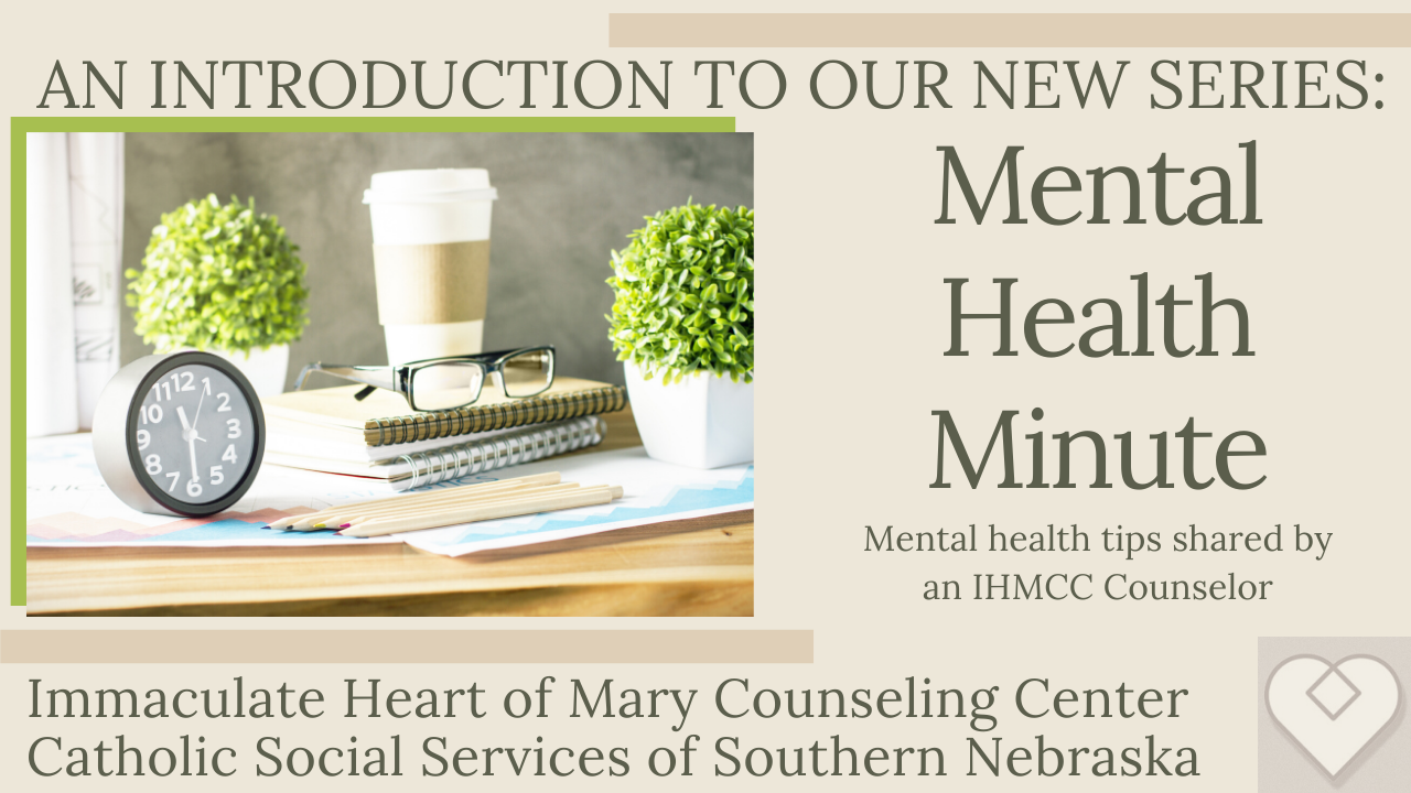 Mental Health Minute: Introduction and Welcome!
