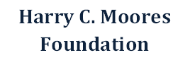 Harry C Moores Foundation
