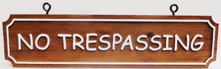"""O24839 - Carved Cedar Wood """"No Trespassing """" Hanging Sign, 2.5-D Stained and Artist-Painted Text and Border, with Eye-Hooks"""