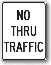 No Thru Traffic-18 inch x 24 inch