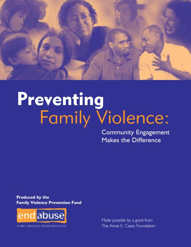 Preventing Family Violence Lessons From the Community Engagement Initiative (2002)