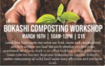 Bokashi Composting Workshop presented by Compost Queens