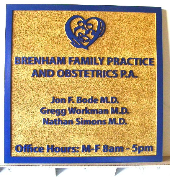"B11051 - Carved and Sandblasted HDU Office Sign  for ""Brenham Family Practice and Obstetrics"""