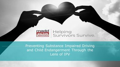 Preventing Substance-Impaired Driving through the Lens of Child Endangerment and IPV